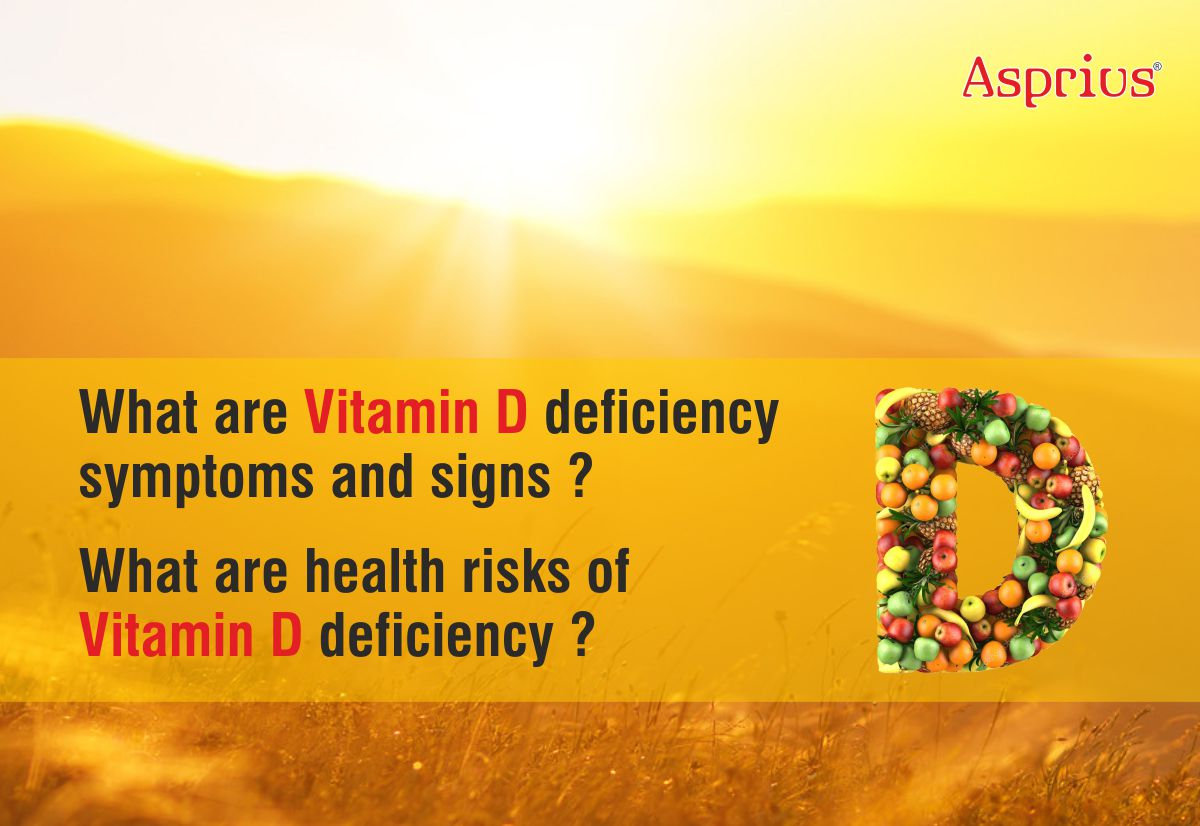 What are vitamin D deficiency symptoms and signs? What are health risks of vitamin D deficiency?